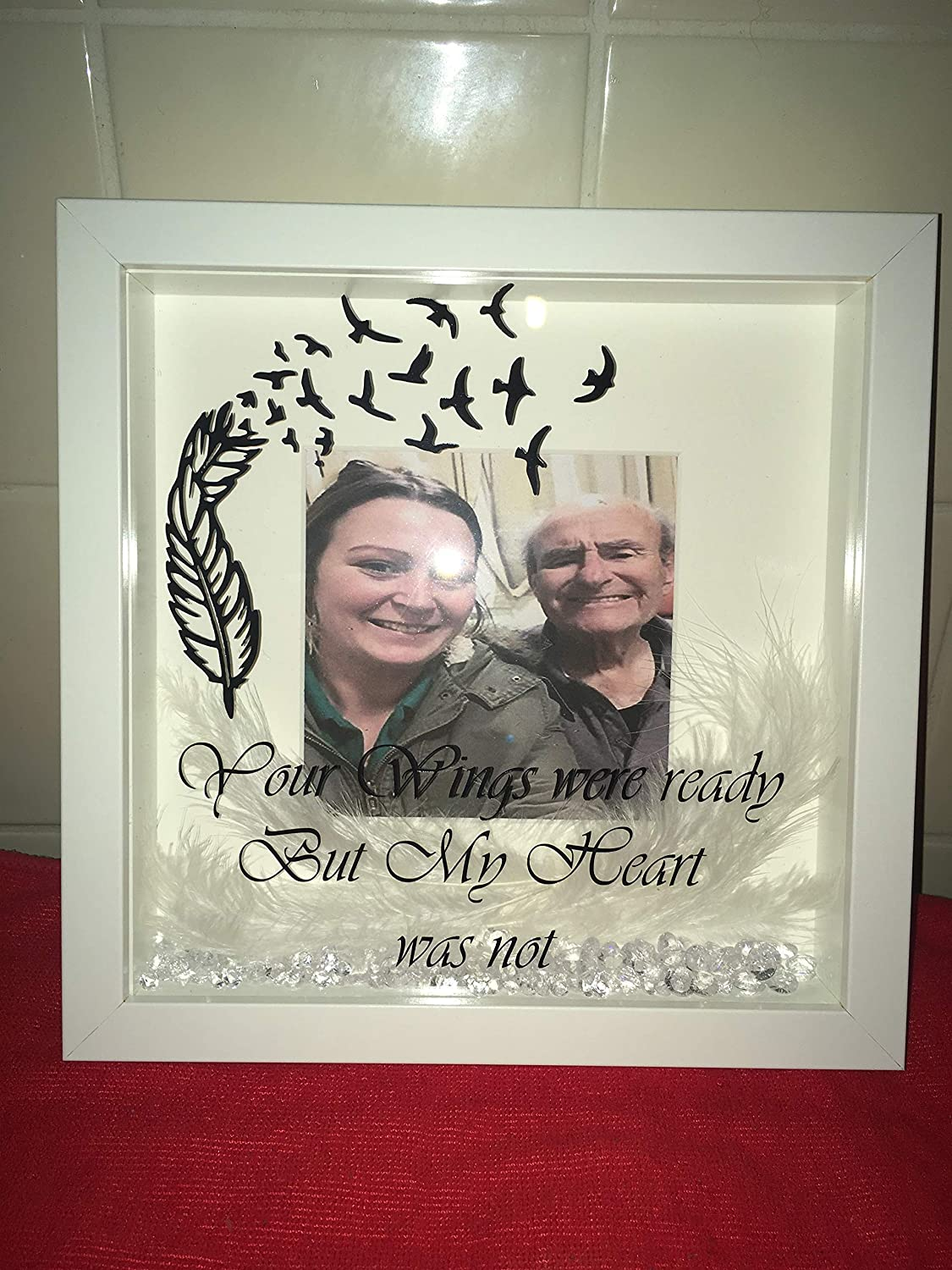 Your wings were ready but my heart was not Personalised Remembrance//Memorial Box Frame