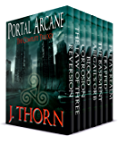 The Complete Portal Arcane Trilogy: 3 Novels and 4 Shorts of Intense Dark Fantasy (PLUS Book I of the Hidden Evil Trilogy)