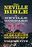 The Neville Bible - Volume 5 - 56 Lectures - KINDLE