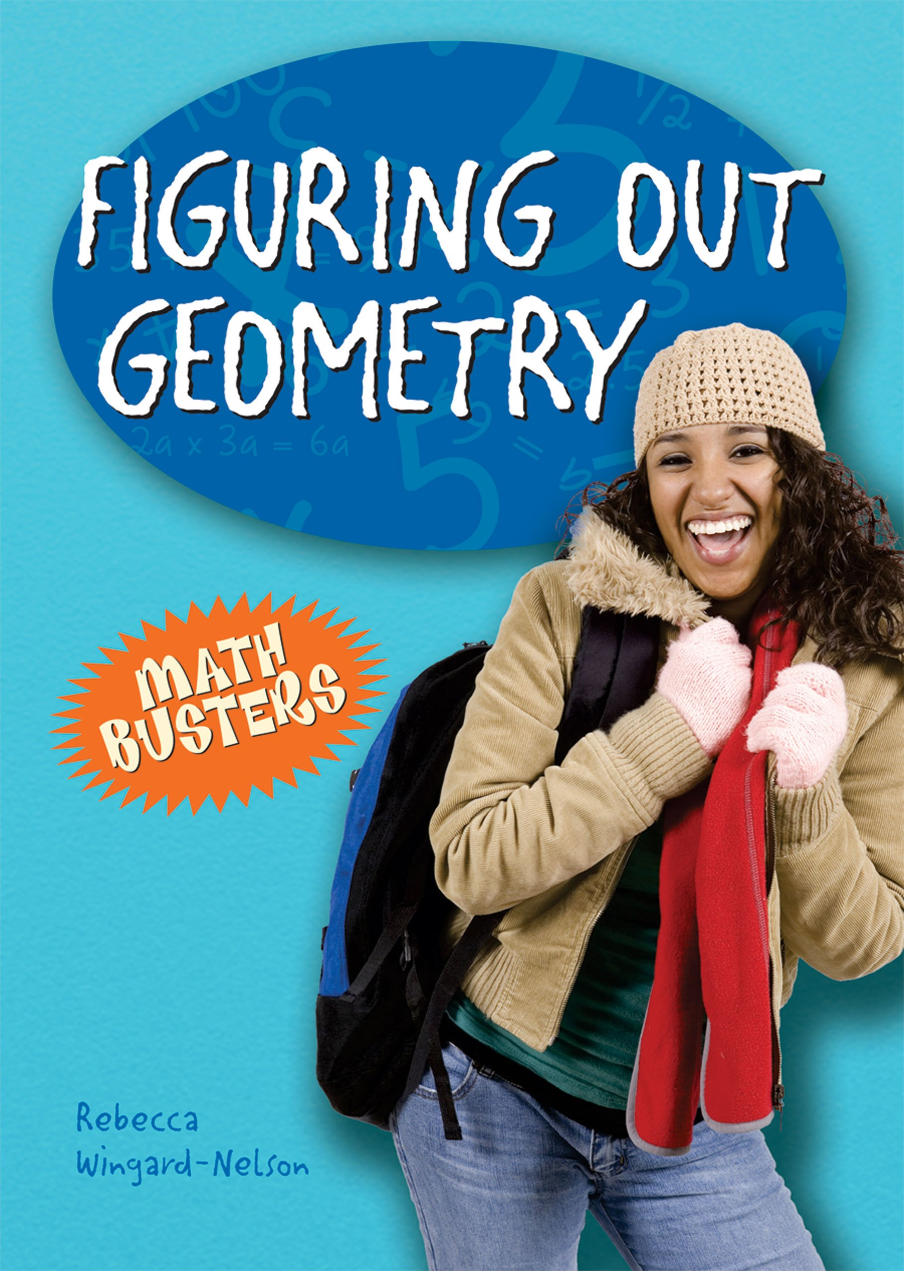 Figuring Out Geometry (Math Busters)