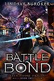 Battle Bond: An Urban Fantasy Dragon Series (Death Before Dragons Book 2) (English Edition)