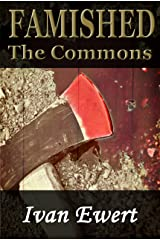Famished: The Commons (The Gentleman Ghouls Book 2) Kindle Edition