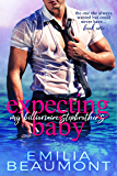 Expecting my Billionaire Stepbrother's Baby (a Stepbrother Romance Novel) (Expecting & Loving Book 1)