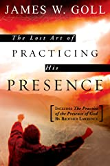 The Lost Art of Practicing His Presence Kindle Edition