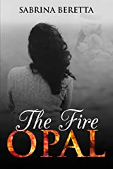 The Fire Opal Kindle Edition