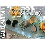 Bourgogne gourmande