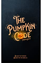 The Pumpkin Code: (Halloween book for kids aged 9-14) Kindle Edition