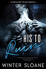 His to Ruin Kindle Edition