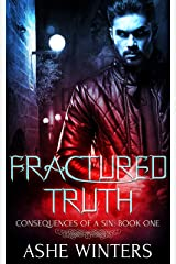 Fractured Truth (Consequences of a Sin Book 1) Kindle Edition