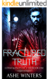 Fractured Truth (Consequences of a Sin Book 1)