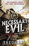 Necessary Evil: The Milkweed Triptych: Book Three (English Edition)