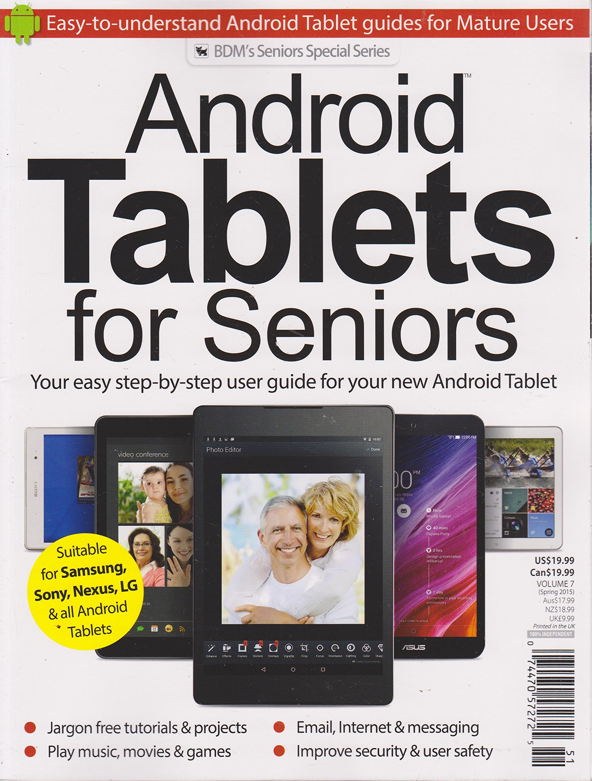 9cea005402d Android Tablets for Seniors Magazine Volume 7 Spring 2015 Single Issue  Magazine – 2015