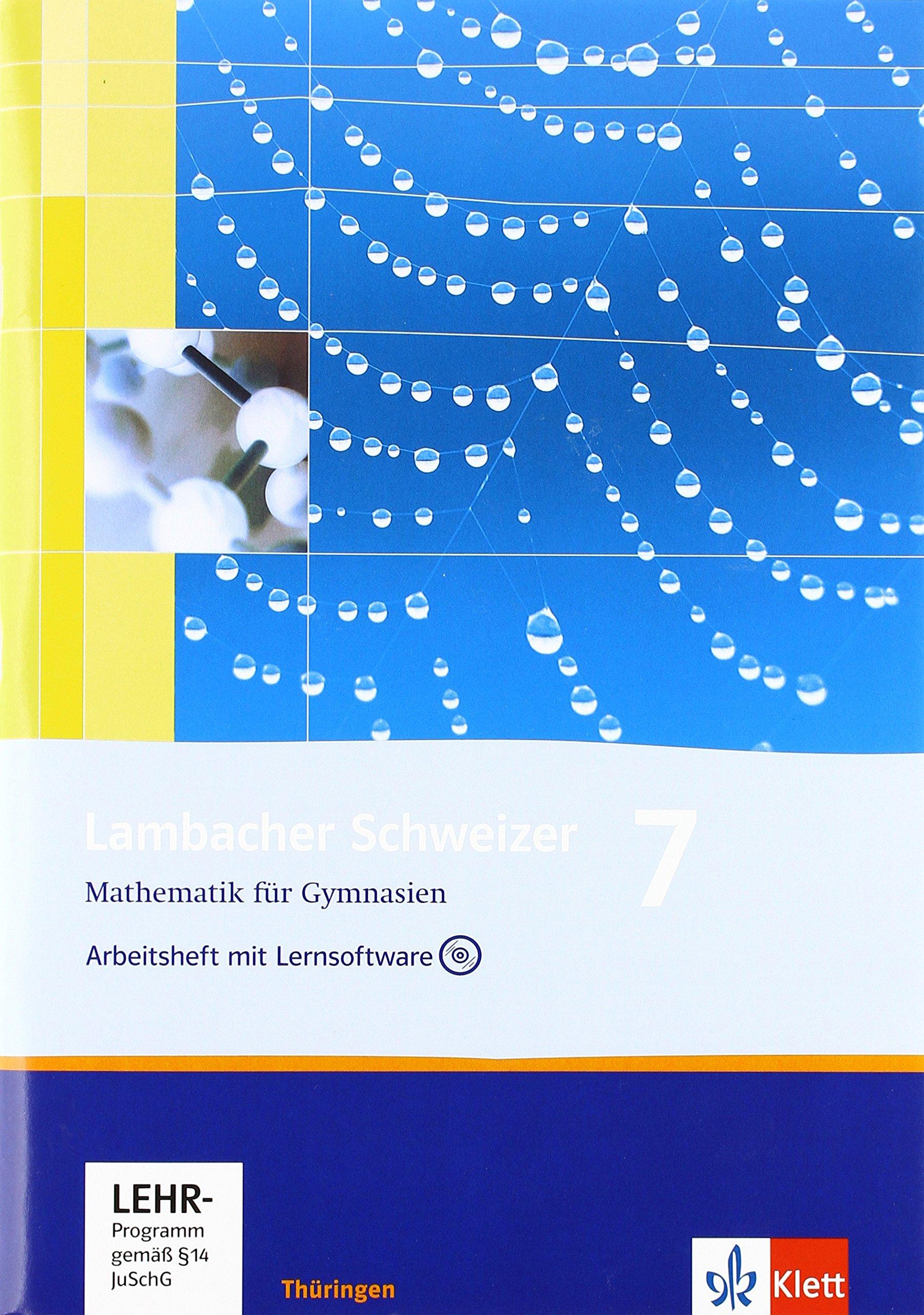 Lambacher Schweizer - Ausgabe für Thüringen. Neubearbeitung / Arbeitsheft mit Lernsoftware und Lösungsheft 7. Schuljahr