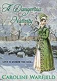 A Dangerous Nativity (The Dangerous Series)
