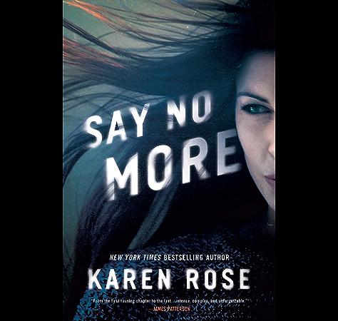 Say No More Sacramento Series The Book 2 Kindle Edition By Rose Karen Romance Kindle Ebooks Amazon Com