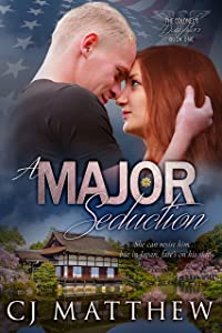 A Major Seduction: The Colonel's Daughters quintet book 1