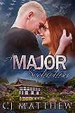 A Major Seduction: The Colonel's Daughters quintet book 1