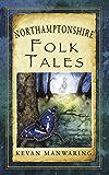 Northamptonshire Folk Tales (Folk Tales: United Kingdom)