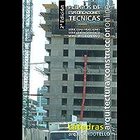 Pliegos de Especificaciones Técnicas. 2° Edición (Cátedras Arquitectura