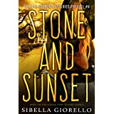 Stone and Sunset: Book 4 (The Raleigh Harmon Prequel Mysteries)