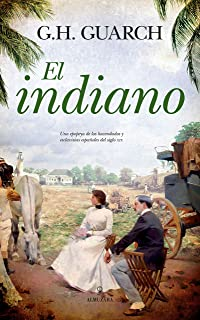 El indiano (Spanish Edition)