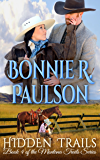 Hidden Trails: A Clearwater County Romance (The Montana Trails Series Book 4)