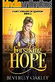 Forsaking Hope (Fair Cyprians of London Book 2)
