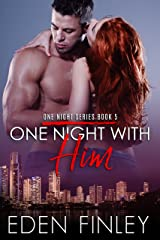 One Night with Him (One Night Series Book 5) Kindle Edition