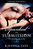Spanked Into Submission (The Spanking Experiments Book 2)