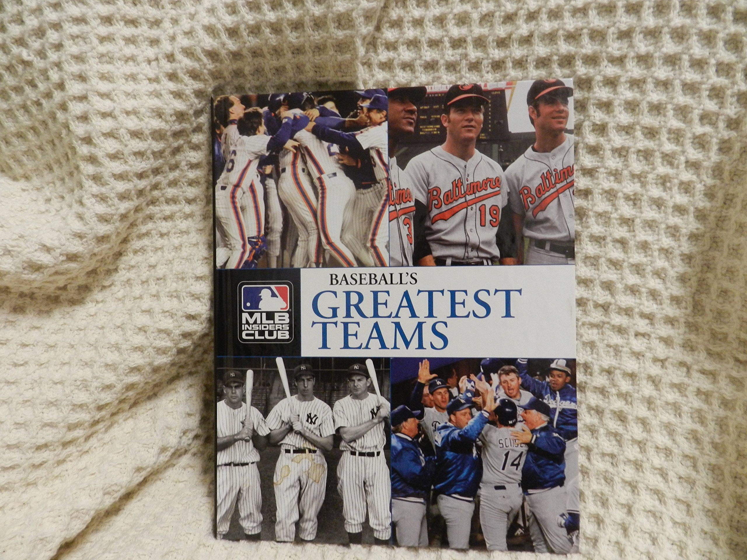 Baseball's Greatest Teams: The Most Remarkable Clubs in Baseball History: Eric  Enders, Color Photos: 9781581594126: Amazon.com: Books