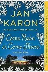 Come Rain or Come Shine Paperback