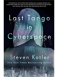 Last Tango in Cyberspace: A Novel