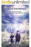 Making Payments: An American Indian, the Vietnam War, Laos, and the Hmong