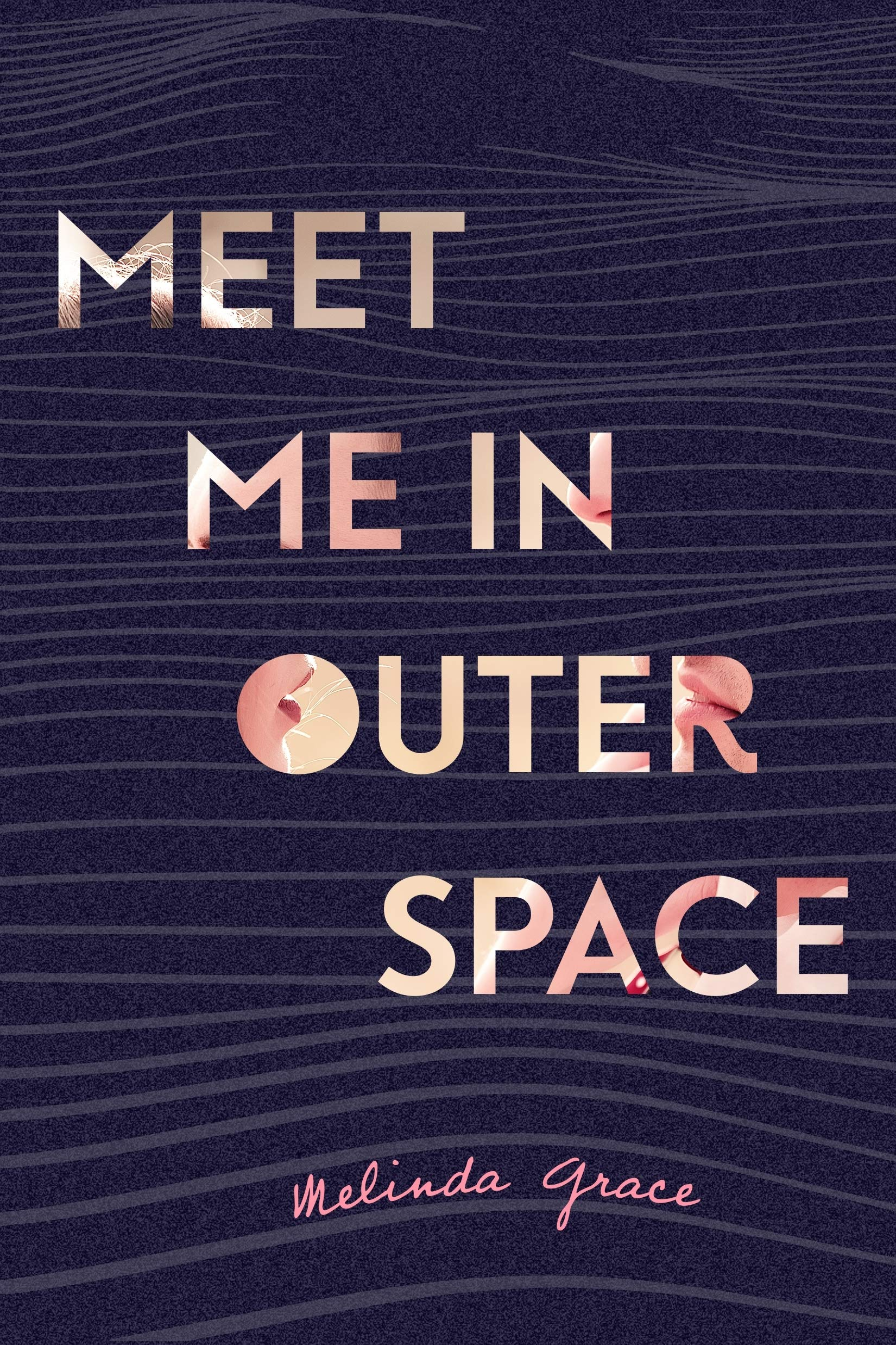 Amazon com: Meet Me in Outer Space (9781250154330): Melinda Grace: Books