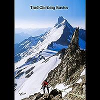 Trad Climbing Basics