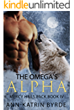 The Omega's Alpha (MM Gay Mpreg Shifter Romance) (Mercy Hills Pack Book 4) (English Edition)
