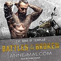 Battles of the Broken: Sons of Templar MC Series, Book 6
