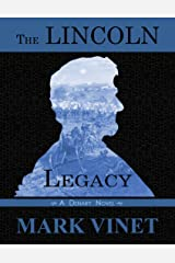 The Lincoln Legacy (Denary Novels Book 3) Kindle Edition