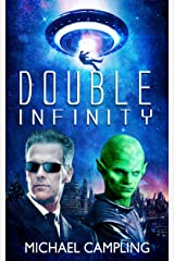 Double Infinity: A SciFi Comedy Adventure (Brent Bolster Space Detective Book 4) Kindle Edition