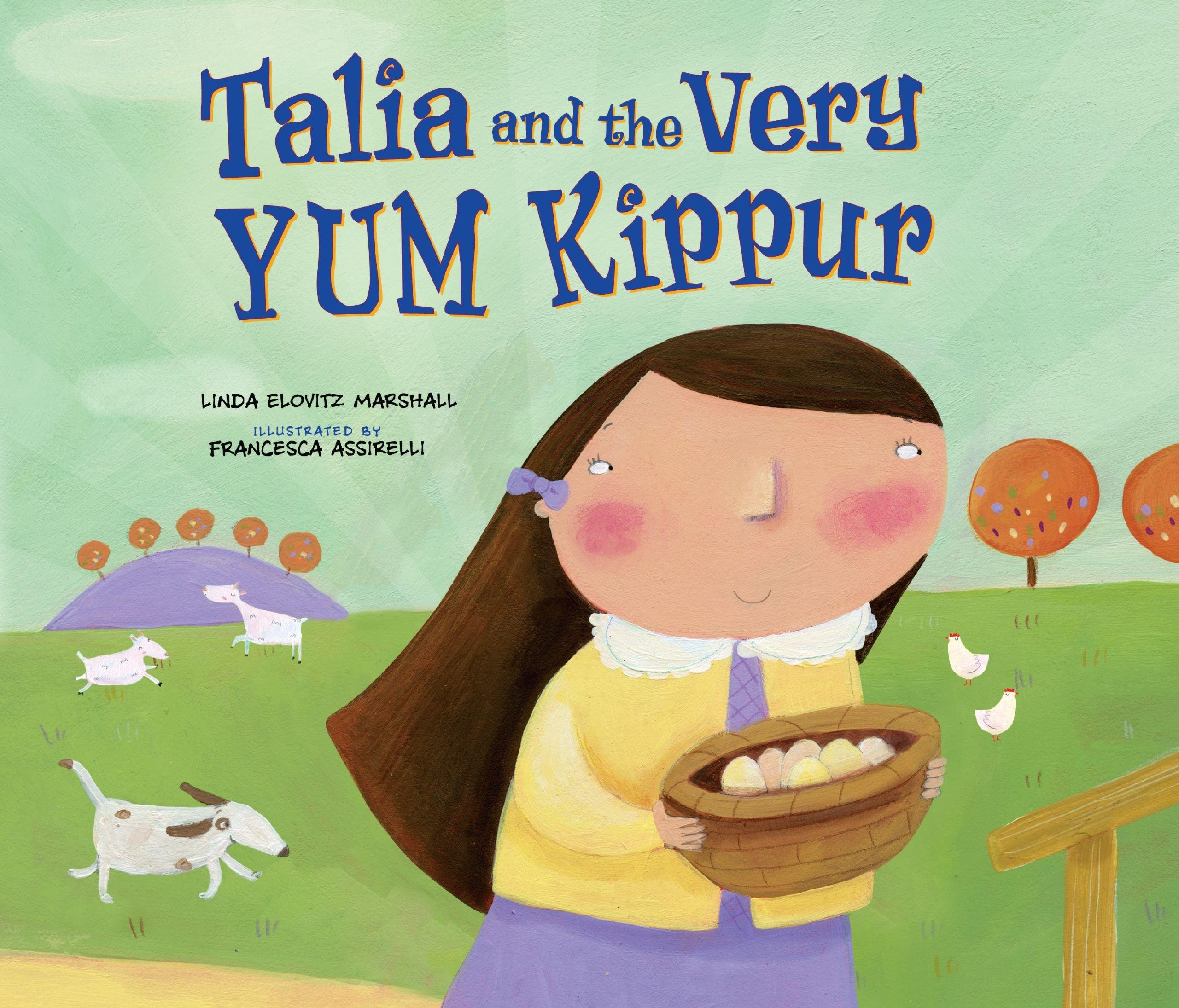 Talia And The Very Yum Kippur Linda Elovitz Marshall Francesca