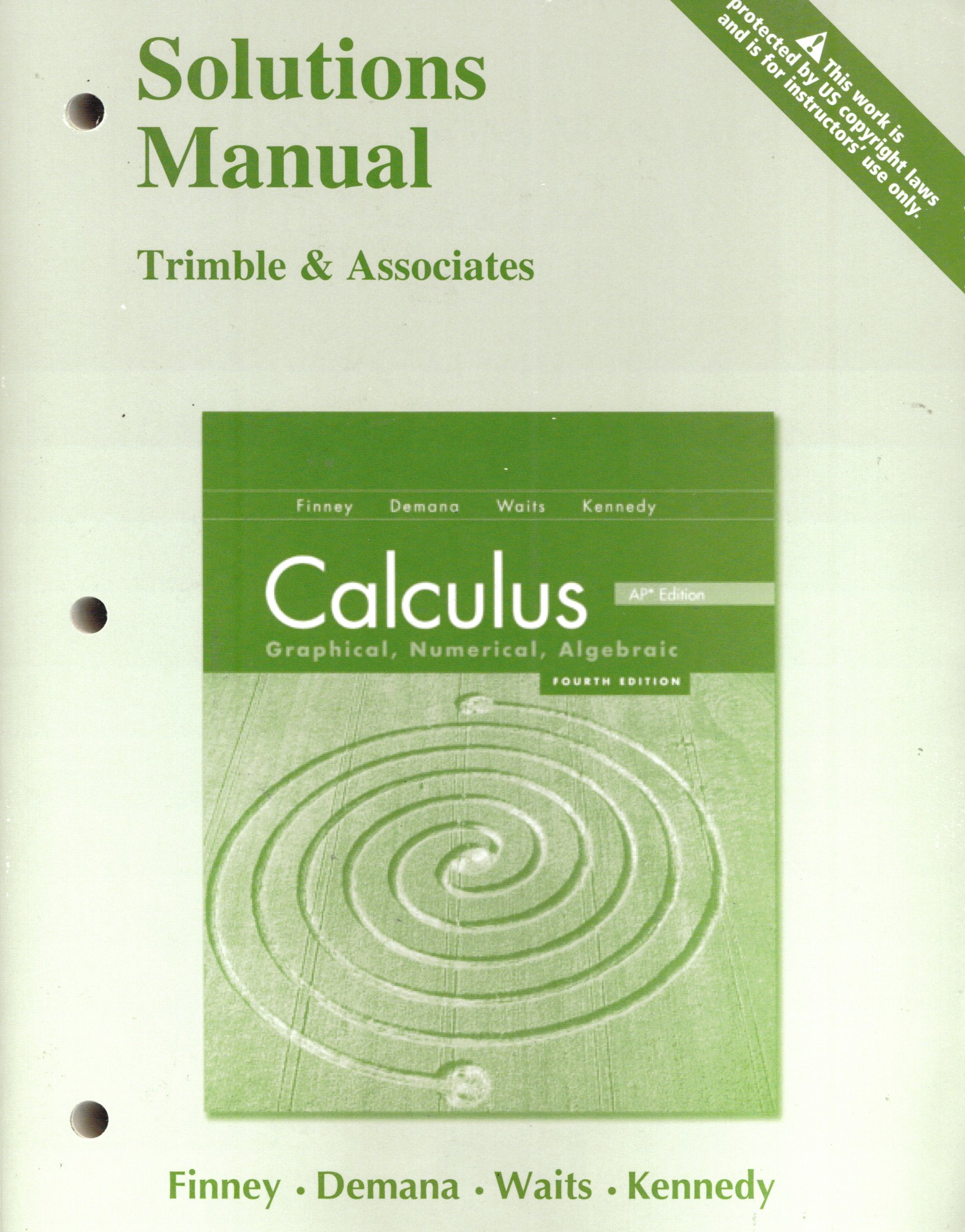 Calculus: Graphical, Numerical, Algebraic Solutions Manual: Finney:  9780133179231: Amazon.com: Books