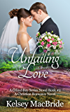 Unfailing Love: A Christian Romance Novel (The Grand Bay Series Book 2)