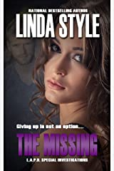 THE MISSING (L.A.P.D. Special Investigations Book 5) Kindle Edition