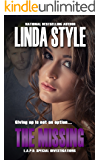 THE MISSING (L.A.P.D. Special Investigations Book 4)