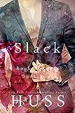 Slack (Rook and Ronin Book 4)