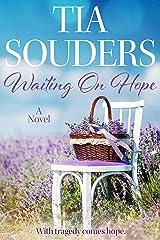 Waiting On Hope Kindle Edition