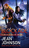 The Blockade (First Salik War Book 3)