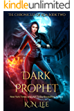 Dark Prophet: The Chronicles of Koa Book Two
