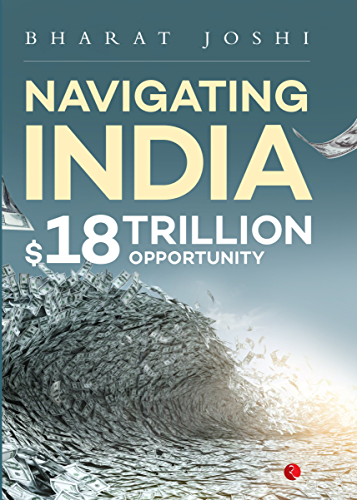 Navigating India: $18 Trillion Opportunity