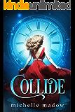 Collide (English Edition)